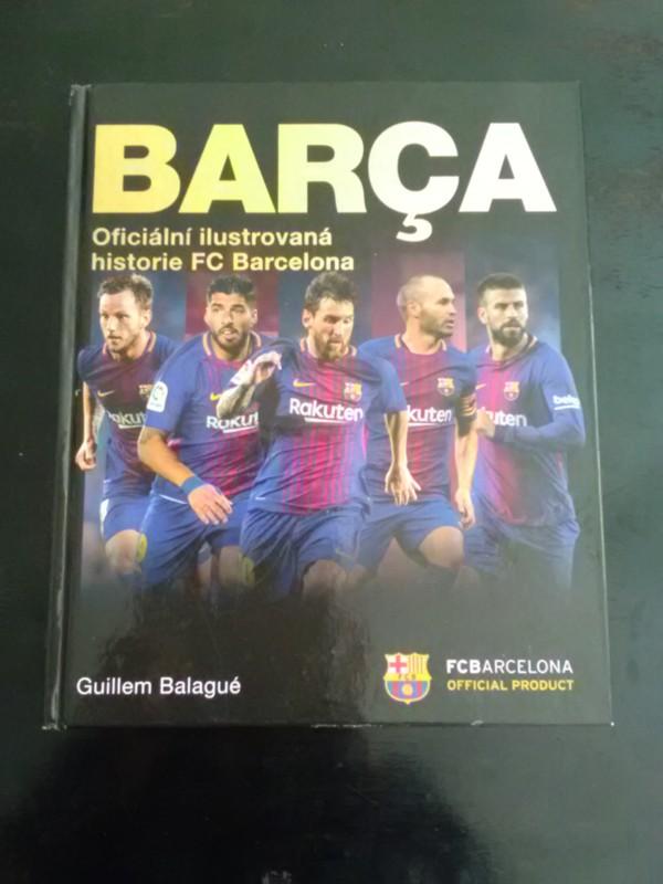 8832320083474 Barça - Oficiální ilustrovaná historie FC Barcelona