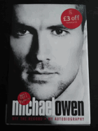 Michael Owen.   Off the Record.  My Autobiography