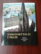 THE TOSCANA PALACE IN PRAGUE.  The history and restoration of the building